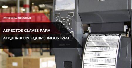 Que aspectos tener en cuenta para comprar una impresora de etiquetas industrial
